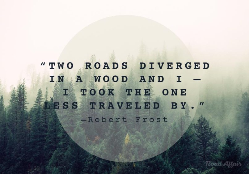 Famous Quotes Road Less Traveled Hype Vacation