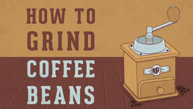How to Actually Grind Coffee Beans Like A Pro