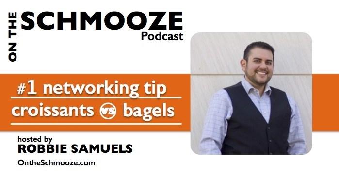 #1 Networking Tip: Croissants vs Bagels