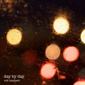 Day by Day by Rob Lambert