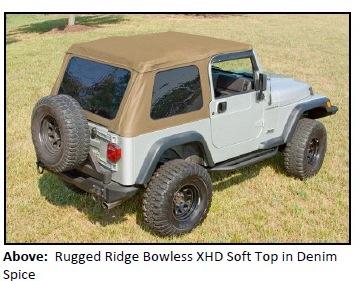 BOWLESS XHD SOFT TOP 2 RUGGED RIDGE INTRODUCES NEW BOWLESS XHD SOFT TOP WITH DOOR SURROUND FOR 1997 2006 JEEP® TJ WRANGLER