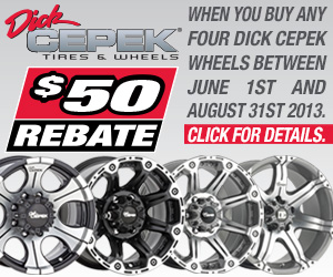 300x250 dc wheel rebate PURCHASE FOUR QUALIFYING DICK CEPEK® TIRES OR WHEELS JUNE 1 THROUGH AUGUST 31 AND GET A $50 PREPAID MASTERCARD®