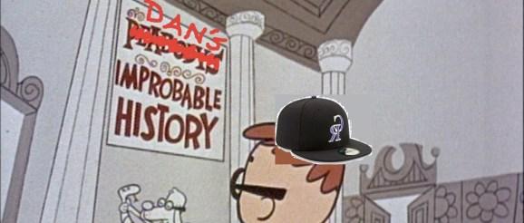 Improbable History