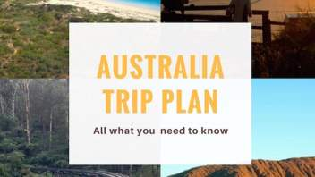 Your Australia Trip Plan: All things you need to know