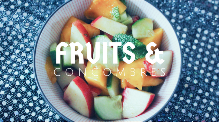 salade de fruits concombre