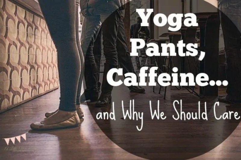 Should we stop talking about these little issues and just focus on what matters? Or does God care about yoga pants, caffeine and all the rest?