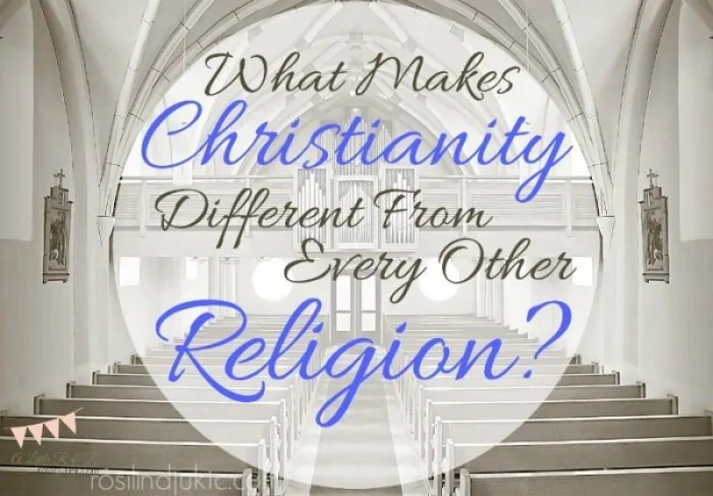 What makes Christianity different from all other religions? Why is it not true that we all worship the same God?