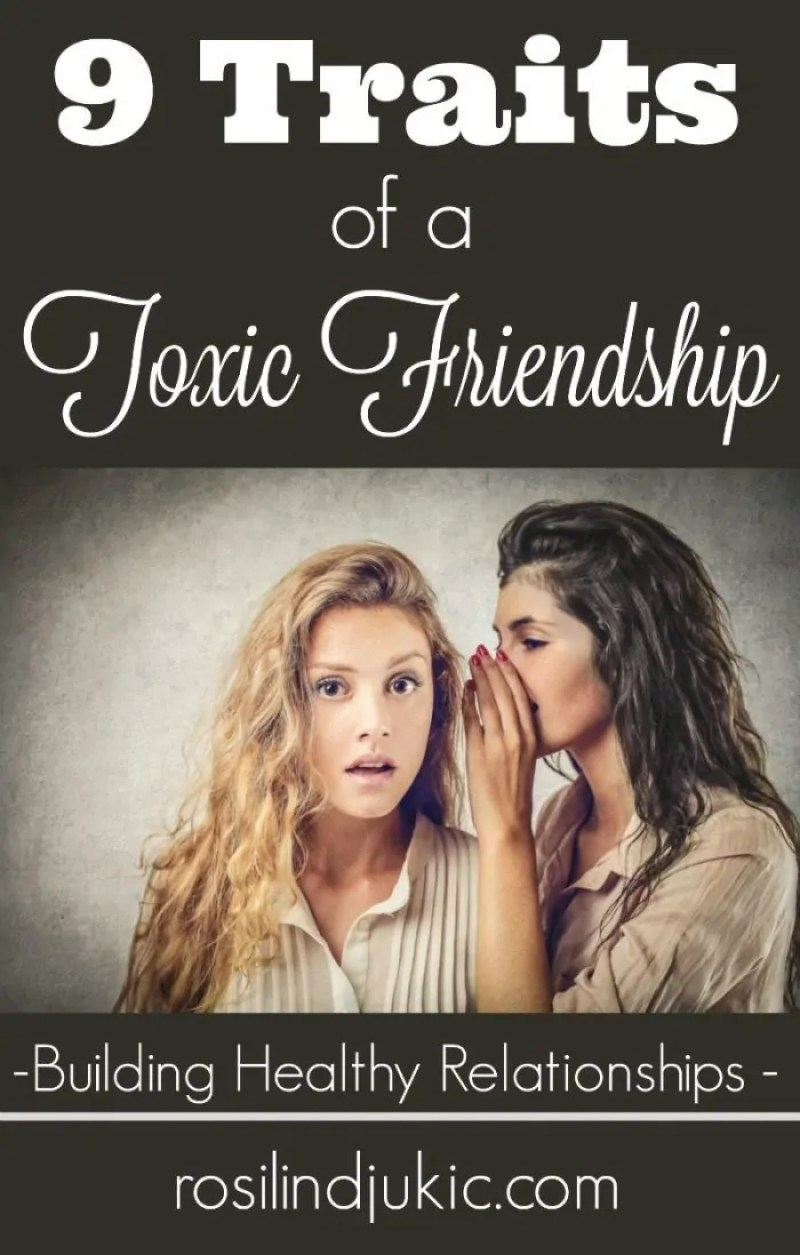 Are you in a toxic friendship? Here are 9 ways you can spot a toxic friend!
