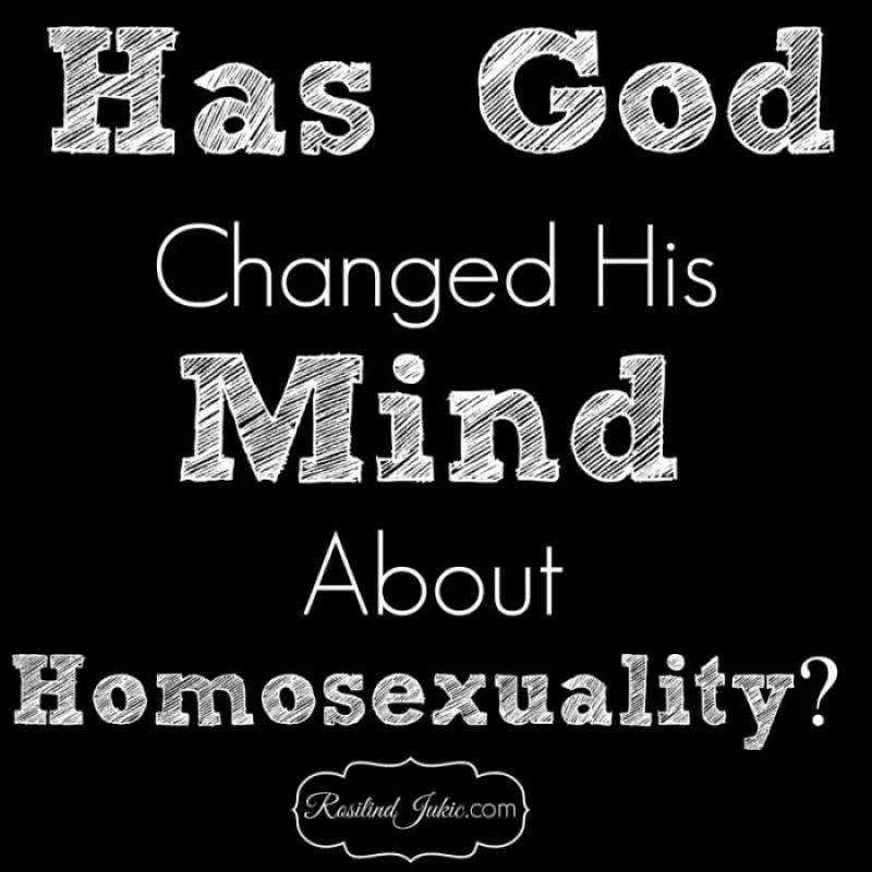 Has God Changed His Mind About Homosexuality?