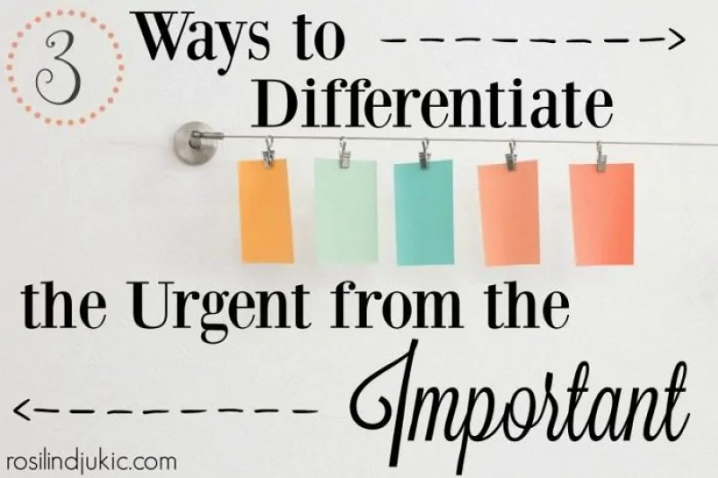Here are 3 ways you can determine what is urgent so you can focus on what really matters right now.