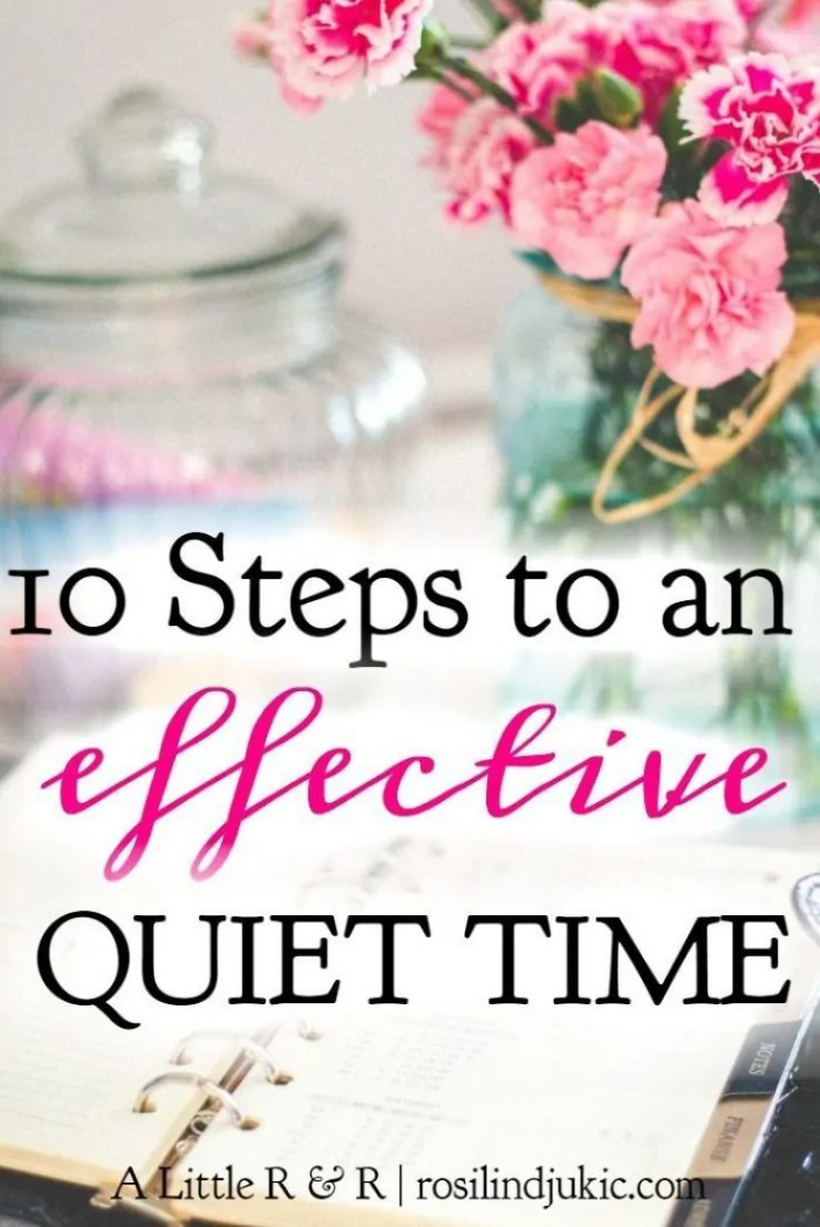 An effective quiet time is essential for Christian growth and maturity. Find out the 10 steps you need for an effective quiet time here!
