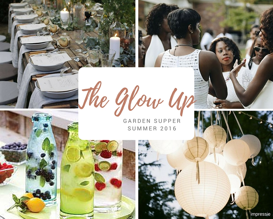 The Glow Up Garden Supper