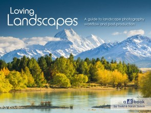 loving-landscapes-guide-landscape-photography-workflow-post-production-ebook-todd-sarah-sisson
