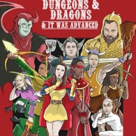 Dungeons and Dragons and It Was Advanced by Ben Deguzman