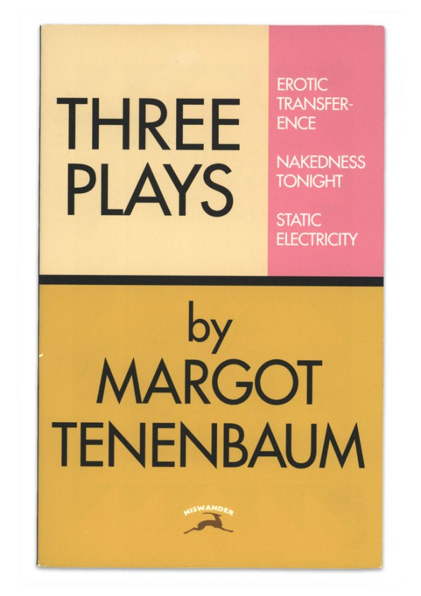 Three Plays: Erotic Transference, Nakedness Tonight, Static Electricity by Margot Tenenbaum - Royal Tenenbaums - Gwyneth Paltrow