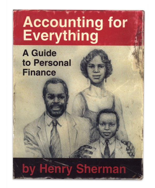 Accounting for Everything: A Guide to Personal Finance by Henry Sherman - Royal Tenenbaums - Danny Glover