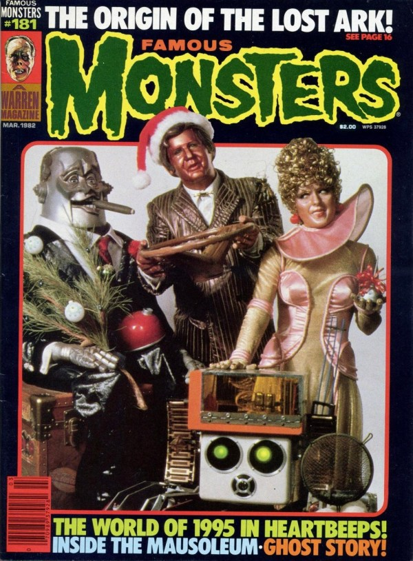 Famous Monsters of Filmland #181 - Heartbeeps - Andy Kaufman, Bernadette Peters