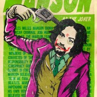 Legion of Doom for Real Life Supervillains: Charles Manson as The Joker