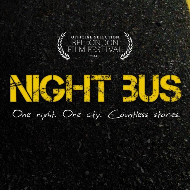 NIGHT BUS - RUARAIDH MURRAY - BFI LFF 2014