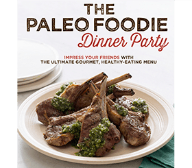 The Paleo Foodie Dinner Party ebook