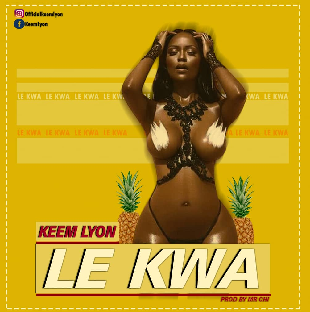 Le kwa - Keem Lyon