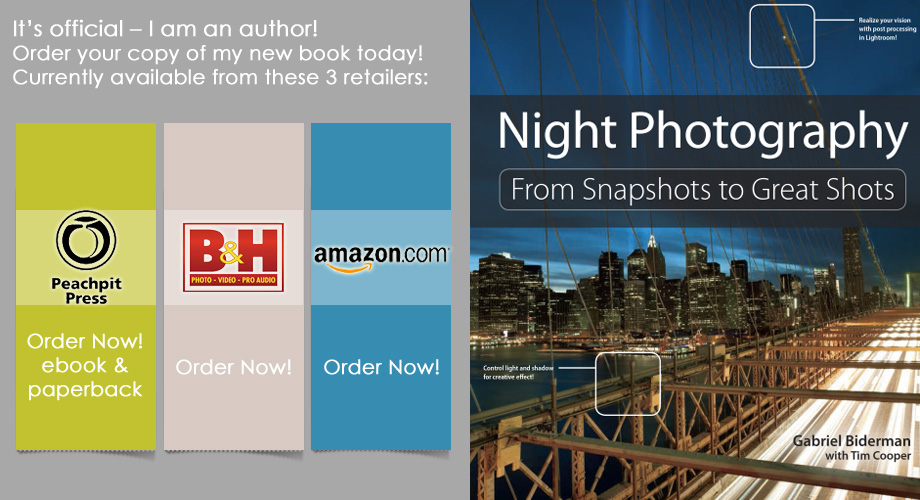 Night Photography: From Snapshots to Great Shots – by Gabriel Biderman and Tim Cooper