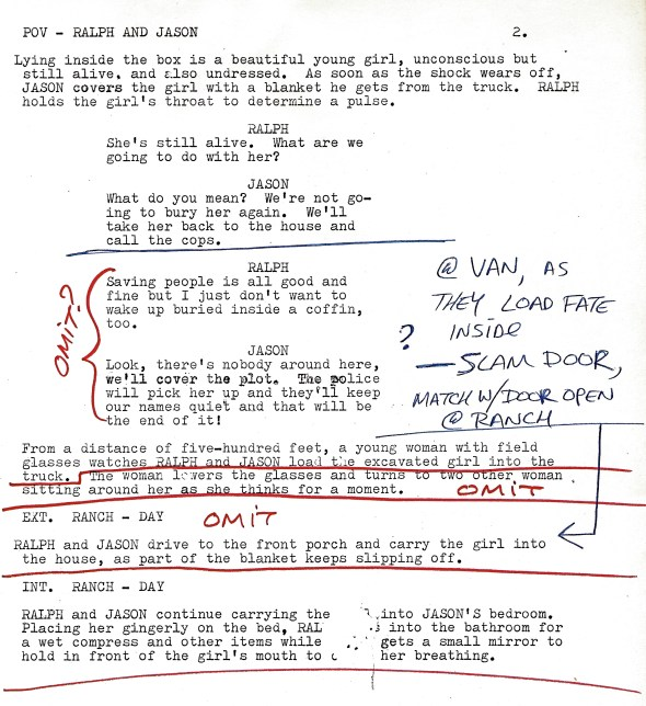 Much of the dialog when read out loud wasn't acceptable and was re-written on revision notes.
