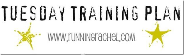 Tuesday Training Plan
