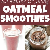 15 healthy and filling oatmeal smoothies