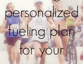 Creating a Personalized Fueling Plan