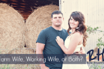 Farm Wife, Working Wife, or Both - Rural Housewives