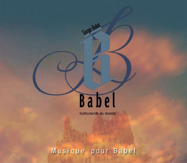 Serge BULOT – Musique pour Babel
