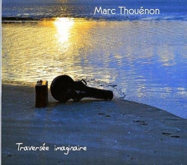 Marc THOUENON - Traversée imaginaire