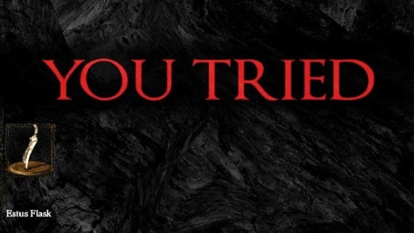 You Tried message in Dark Souls
