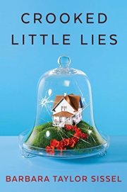 'Crooked Little Lies', by Barbara Taylor Sissel
