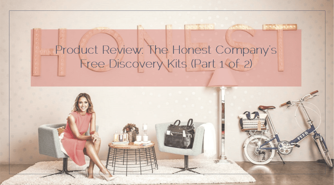 Product Review: The Honest Company's Free Discovery Kits (Part 1 of 2)