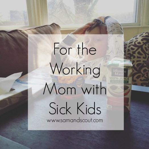Working Mom Sick Kids