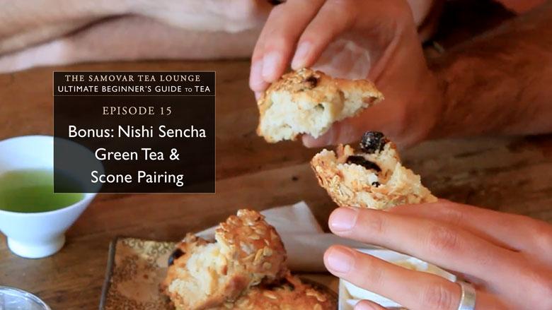 15. Bonus: Nishi Sencha Green Tea & Scone Pairing