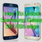 How To Unlock Samsung Galaxy S6 and S6 edge