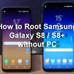 How to Root Samsung Galaxy S8 and S8+ without PC