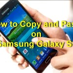 Steps on How to Copy and Paste on Samsung Galaxy S5