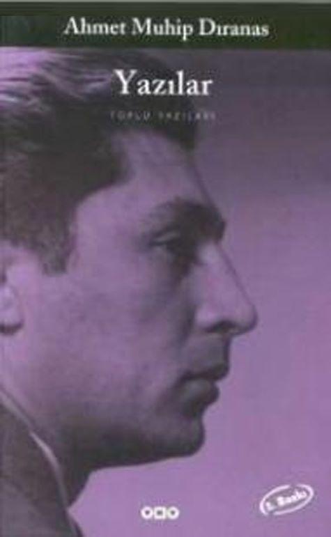 Ahmet Muhip Dıranas, şairliğinin yanında nesir yazılarıyla da bilinir.