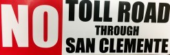 "Stickers with ""No Toll Road Through San Clemente"" emblazoned on them were distributed to the public at a recent San Clemente City Council meeting."