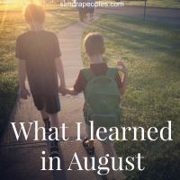 What I Learned in August (linking up with Emily at Chatting at the Sky)