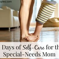 Self-Care for the Special-Needs Mom (Master Post)