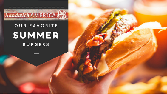 Summer Burger Season is Here