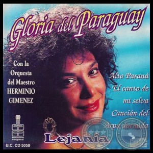 Lejanía- Gloria del Paraguay