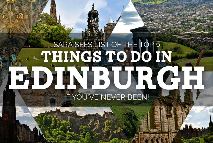 Top 5 Things to Do in Edinburgh