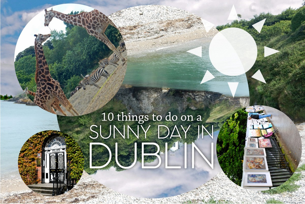 10 Things to do on a Sunny Day in Dublin!