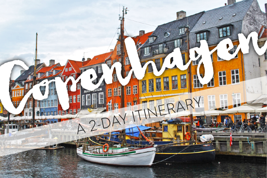 Copenhagen 2-day itinerary